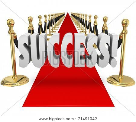 Success word in 3d letters on a red carpet within black velvet ropes to illustrate a vip grand entrance or arrival at an exclusive party or event
