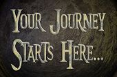 Постер, плакат: Your Journey Starts Here Concept