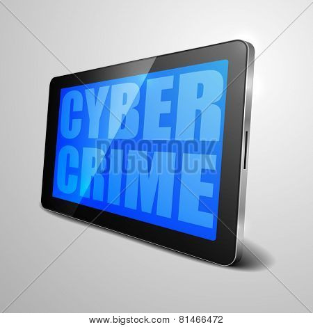 detailed illustration of a tablet computer device with cyber crime text, eps10 vector