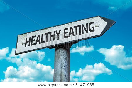 Healthy Eating sign with sky background