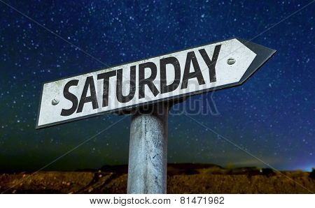 Saturday sign with a beautiful night background
