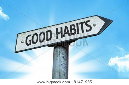 Good Habits sign with a beautiful day