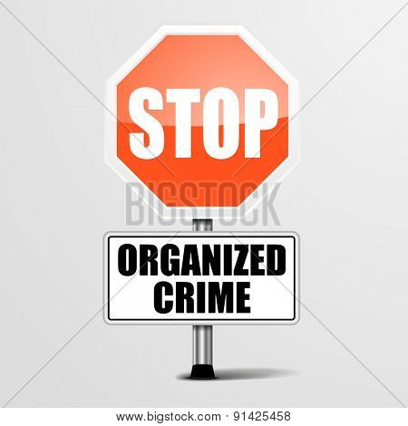 detailed illustration of a red stop organized crime sign, eps10 vector