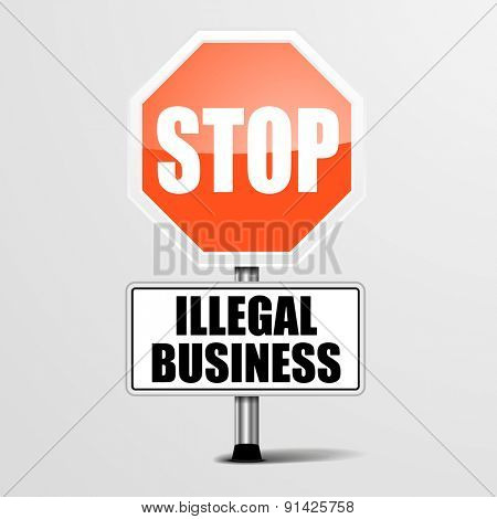 detailed illustration of a red stop Illegal Business sign, eps10 vector