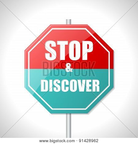 Stop And Discover Traffic Sign