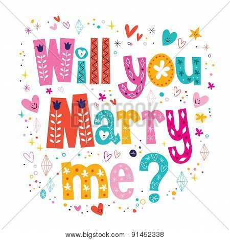 Will you Marry me retro typography lettering decorative text design
