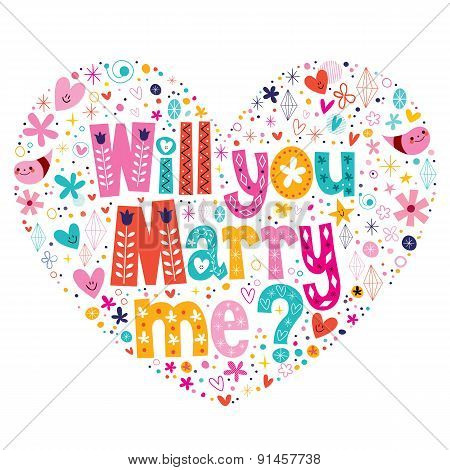 Will you Marry me heart shaped typography lettering decorative text design