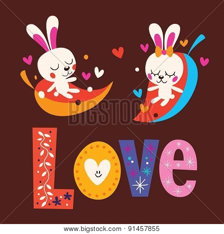 cute bunnies word Love retro typography lettering text design