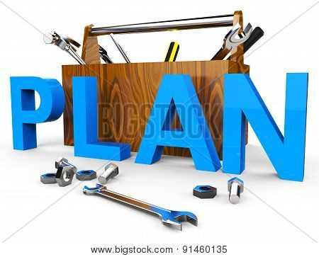 Make A Plan Indicates Ploy Tasks And Proposition