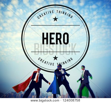 Hero Superhero Role Model Inspiration Leader Concept