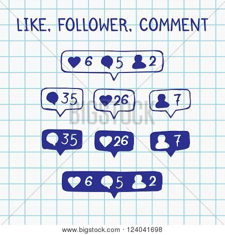 Like follower comment icons on notebook sheet. vector doodle illustration
