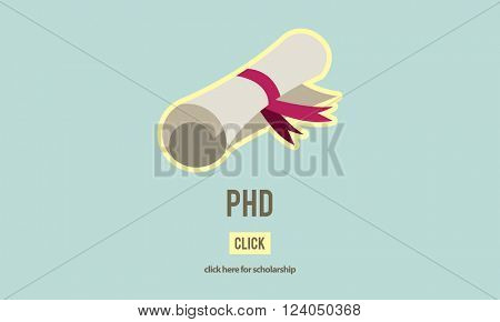 PhD Doctor of Philosophy Degree Education Graduation Concept