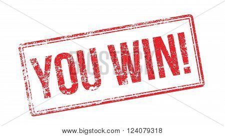 You Win! Red Rubber Stamp On White