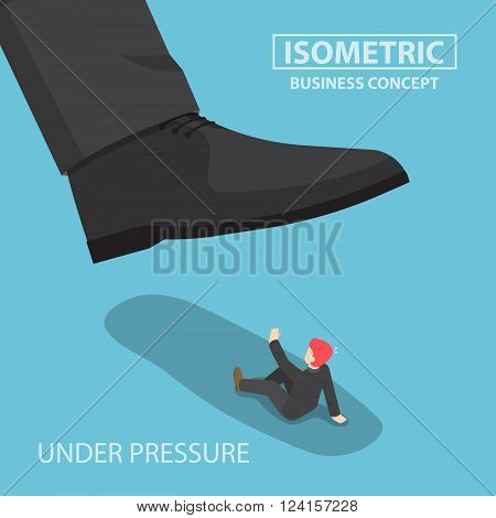 Isometric Businessman Being Crushed By Giant Foot