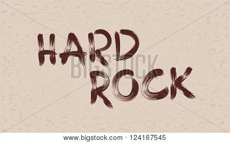 Inscription paint hard rock on grunge background
