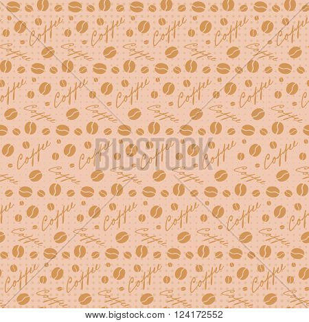 Beige seamless background with scattering of coffee beans and lettering. Seamless coffee pattern in pale beige colors. Design for cards, wall paper, posters, clothes. Vector illustration