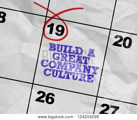 Concept image of a Calendar with the text: Build a Great Company Culture