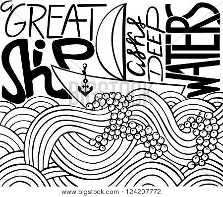 Ship on the raging waves. Vector illustration with inspiration. Great ship asks deep water