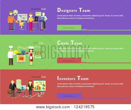 Investors team people group flat style. Investment and business, stock market. Designers team. Graphic design, web designer, architect and teamwork. Chefs team. Cook food, restaurant and kitchen.