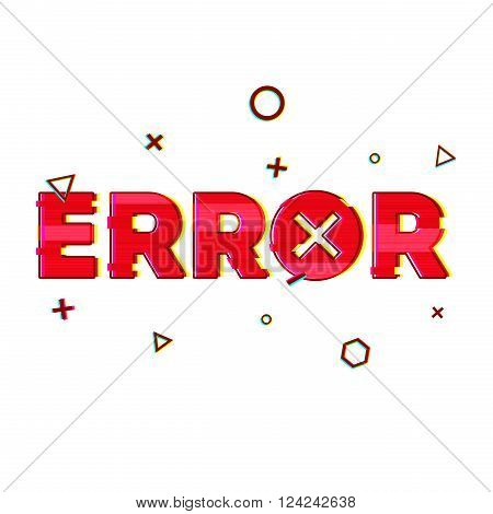 Banner design in the technological glitch style on white background. The error message. Red word error in the decoration of glitch and noise. graphic design for the Internet, web pages, presentation