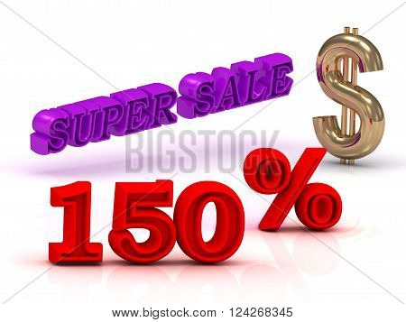 150 PERSENT SUPER SALE business icon keywords gold dollar isolated on white background