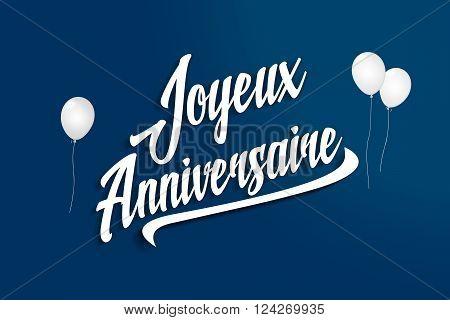 Joyeux Anniversaire - Happy Birthday In French - Balloons - Anniversary Greeting Postcard - Illustra