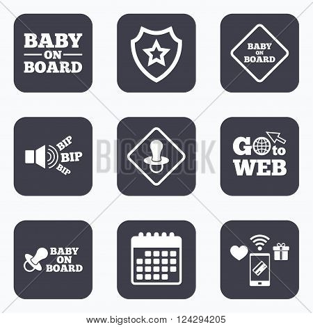Mobile payments, wifi and calendar icons. Baby on board icons. Infant caution signs. Nipple pacifier symbol. Go to web symbol.