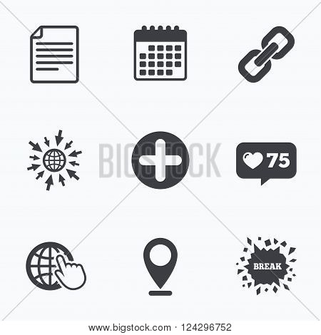 Calendar, like counter and go to web icons. Plus add circle and hyperlink chain icons. Document file and globe with hand pointer sign symbols. Location pointer.