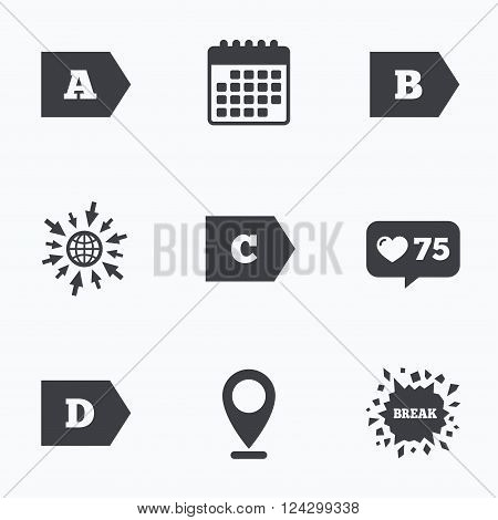 Calendar, like counter and go to web icons. Energy efficiency class icons. Energy consumption sign symbols. Class A, B, C and D. Location pointer.