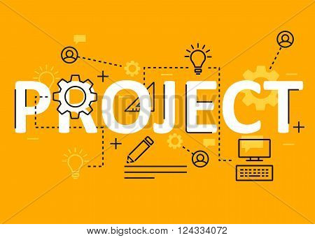 Project concept flat line design with icons and elements. Modern project concept vectors collection. Thin line flat design banners for website and mobile website easy to use and highly customizable. Project concept lettering