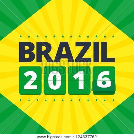 Brazil 2016 poster. Abstract illustration in brazil flag colors - green and yellow. Flip mechanical numbers. Vector illustration in flat design for print or web.