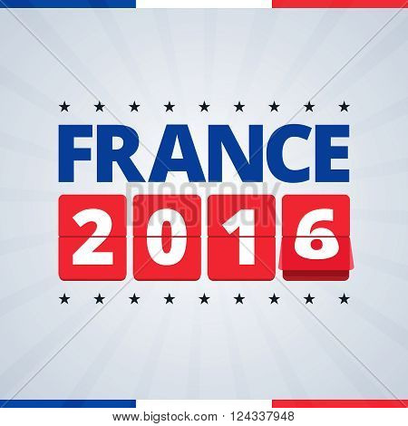 France 2016 poster. Vector illustration with flip mechanical numbers 2016. Flyer with abstract background with rays and france flag colors. Scalable for print of web.