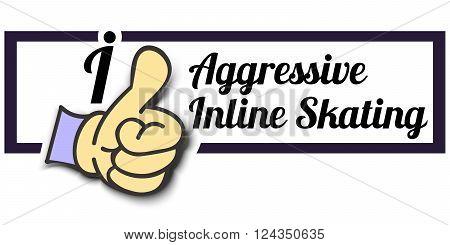 Frame  I Like Aggressive Inline Skating Thumb Up Vector graphic logo eps10