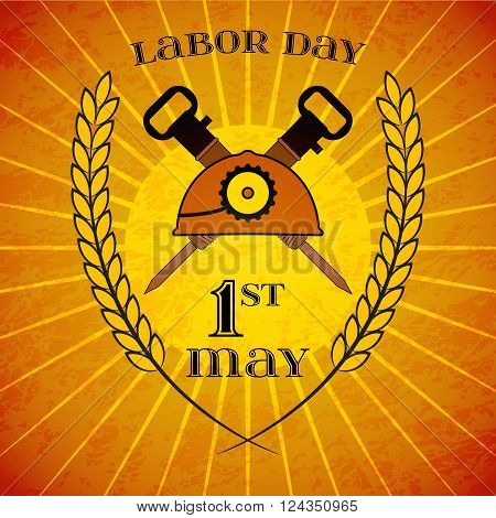 May Day. May 1st. Labor Day background with mine helmet and jackhammers with wheat ears over retro rays background. Poster, greeting card or brochure template, symbol of work and labor, vector icon