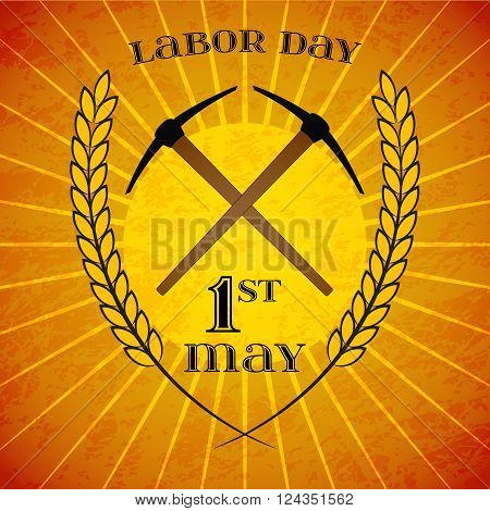 May Day. May 1st. Labor Day background with crossed pickaxes and wheat ears over retro rays background. Poster, greeting card or brochure template, symbol of work and labor, vector icon