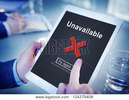 Unavailable Alert Error Warning Infected Piracy Concept
