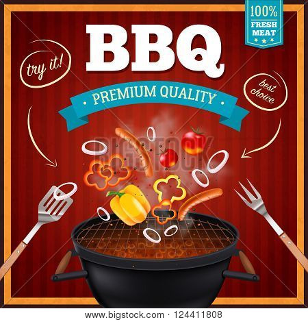 Barbecue realistic poster with premium quality  and best choice symbols vector illustration