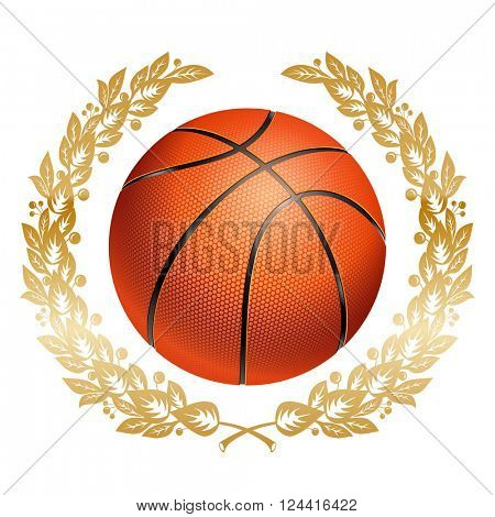 Basketball Ball in Golden Laurel Wreath. Realistic Vector Illustration. Isolated on White Background.