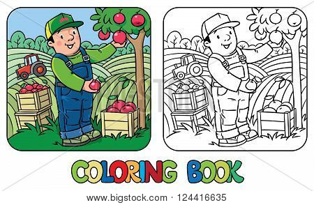 Coloring book of funny farmer or gardener in overall and baseball cap with apples in his hands near the apple tree, with boxes of apples. Profession series. Children vector illustration.