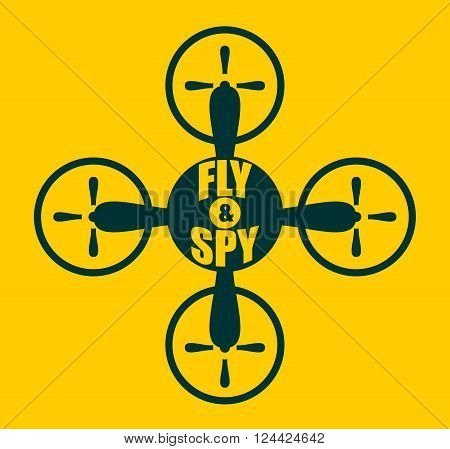 Drone quadrocopter icon. Flat symbol. Vector illustration. Fly and spy text