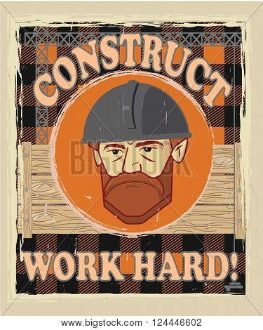 poster builder face in construction helmet with text construct work hard orange colours