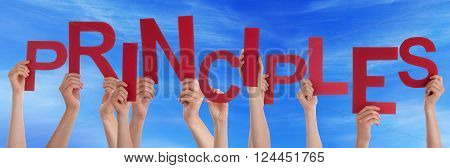 Many Caucasian People And Hands Holding Red Letters Or Characters Building The English Word Principles On Blue Sky