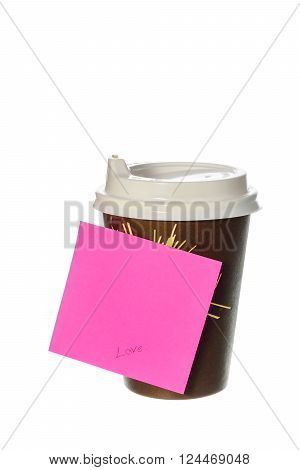 Take away a cup of coffee with paper note on white background