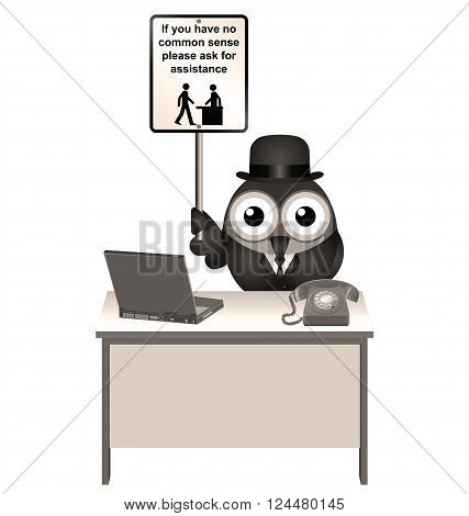 Sepia comical common sense sign with bird helper sat at his desk