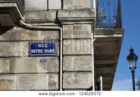 Notre-Dame street plaque of Bordeaux Aquitaine. France.