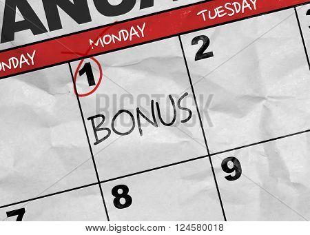 Concept image of a Calendar with the reminder: Bonus