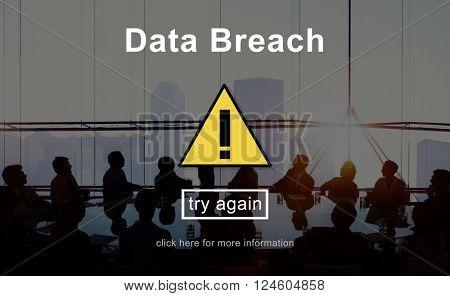 Data Breach Warning Sign Concept