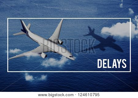 Delays Flight Journey Airplane Reschedule Concept