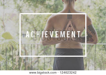 Achievement Accomplishment Excellence Development Success Concept