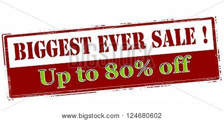 Rubber stamp with text biggest ever sale up to eighty percent off inside vector illustration`